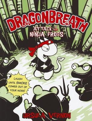 Attack of the Ninja Frogs By Vernon, Ursula